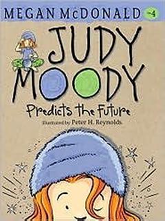 Judy Moody Predicts the Future (Judy Moody Series #4) by Megan McDonald, Peter H. Reynolds (Illustrator)