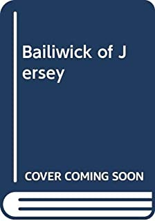 The Bailiwick of Jersey, (The Queen's Channel Islands)