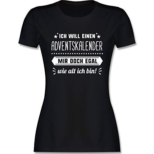 Weihnachten & Silvester Geschenke Party Deko - Ich Will einen Adventskalender Mir doch egal wie alt ich Bin - XL - Schwarz - Kurzarm - L191 - Tailliertes Tshirt für Damen und Frauen T-Shirt
