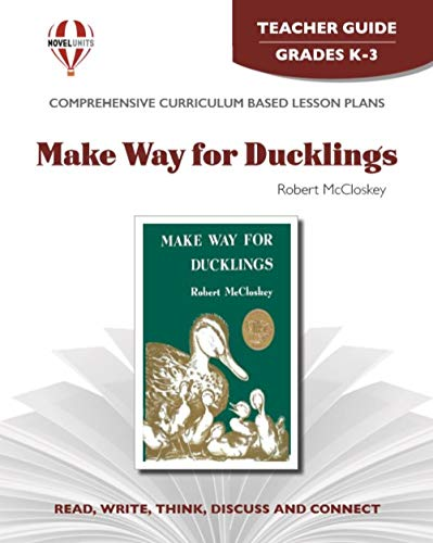 Make Way for Ducklings - Teacher Guide by Novel Units