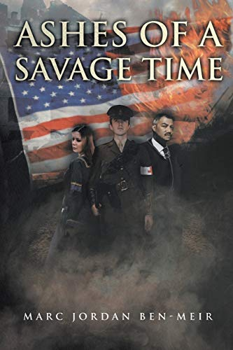 Ashes of a Savage Time