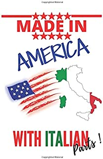 """Made in AMERICA with ITALIAN Parts: This Notebook and Journal for Writing, Matte Cover, Size 6"""" x 9"""", 120 Pages"""