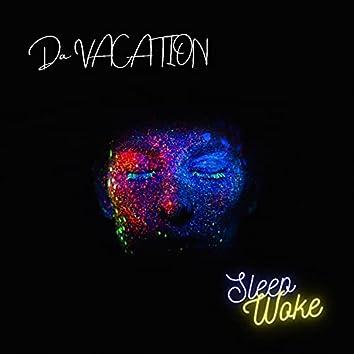 Sleep Woke