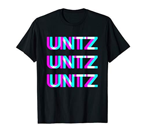 UNTZ UNTZ Techno Raver Goa Trance Festival Rave Disco T-Shirt