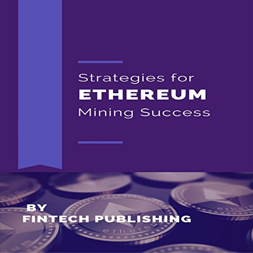 Strategies for Ethereum Mining Success cover art
