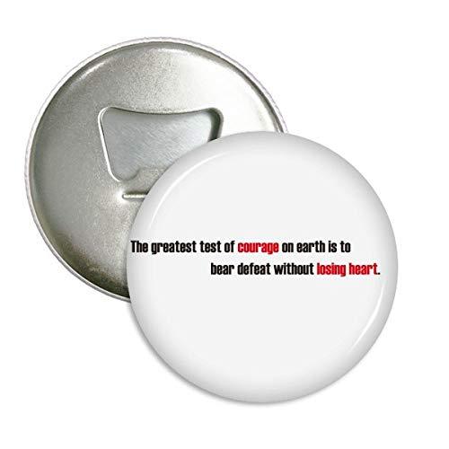DIYthinker Die größte Test-Zitat ist zu besiegen Runde Flaschenöffner Kühlschrankmagnet-Abzeichen-Knopf 3Pcs Geschenk Bär Silber