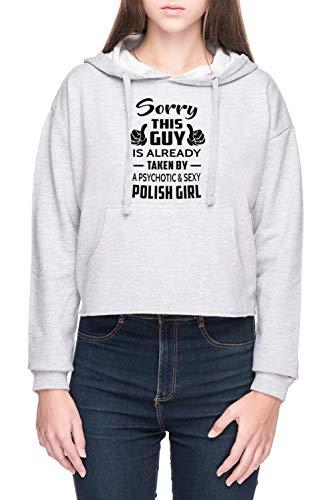 Sorry This Guy is Taken by A Sexy Polish Girl Damen Bauchfreies Crop Kapuzenpullover Sweatshirt Grau Women's Crop Hoodie Grey