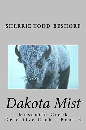 Dakota Mist (Mosquito Creek Detective Club Book 4) (English Edition)