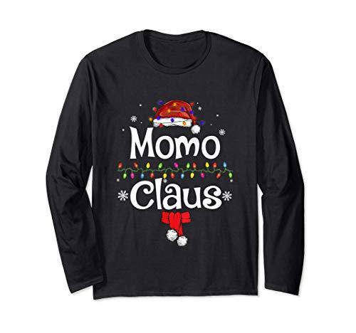 Funny Momo Claus Christmas T-Shirt Pajamas Santa Gift Long Sleeve T-Shirt