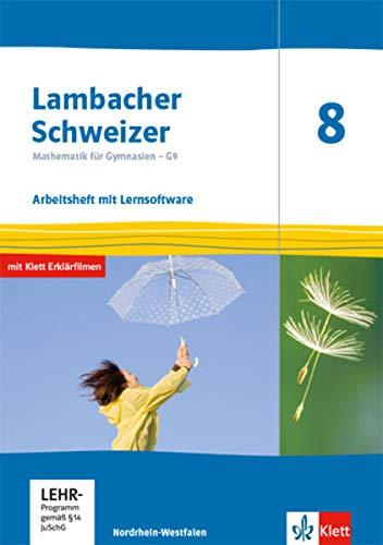 Lambacher Schweizer Mathematik 8 - G9. Ausgabe Nordrhein-Westfalen: Arbeitsheft plus Lösungsheft und Lernsoftware Klasse 8 (Lambacher Schweizer Mathematik G9. Ausgabe für Nordrhein-Westfalen ab 2019)