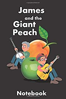 """James and the Giant Peach Notebook:Children's 6x9"""", 100 Paperback Journal,Draw and Write with Lined and Blank Pages. Nice ..."""