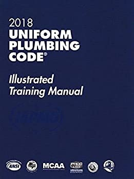 2018 Uniform Plumbing Code Illustrated Training Manual with Tabs