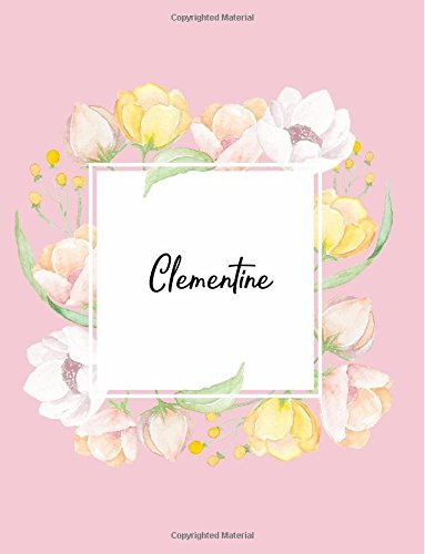 Clementine: 110 Ruled Pages 55 Sheets 8.5x11 Inches Water Color Pink Blossom Design for Note / Journal / Composition with Lettering Name,Clementine