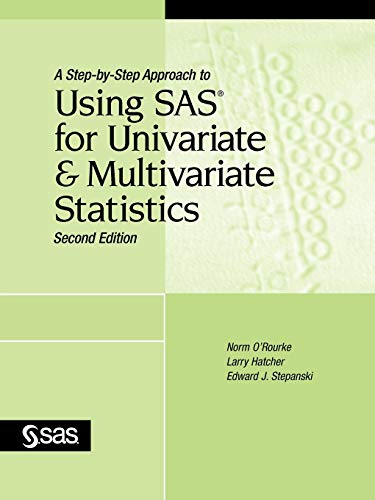 A Step-by-Step Approach to Using SAS for Univariate and...