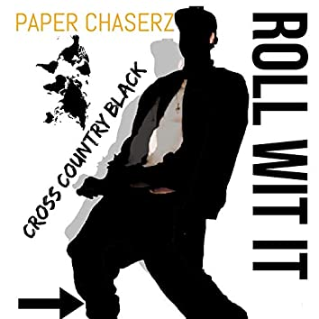 Roll Wit It (feat. Cross Country Black)