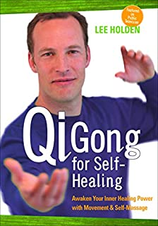 Lee Holden:Qi Gong For Self-Healing