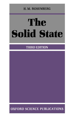 The Solid State: An Introduction to the Physics of Crystals for Students of Physics, Materials Science, and Engineering (Oxford Physics Series)