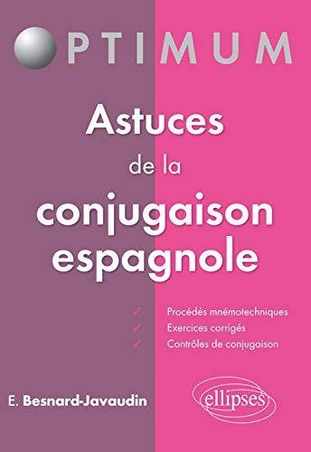 Astuces de la Conjugaison Espagnole