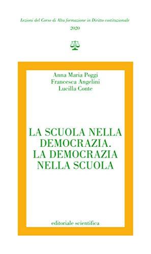 La scuola nella democrazia. La democrazia nella scuola