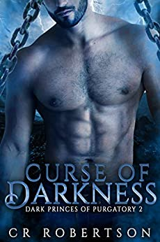 Curse of Darkness (Dark Princes of Purgatory Book 2) by [CR Robertson]