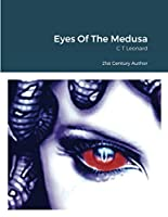 Eyes Of The Medusa