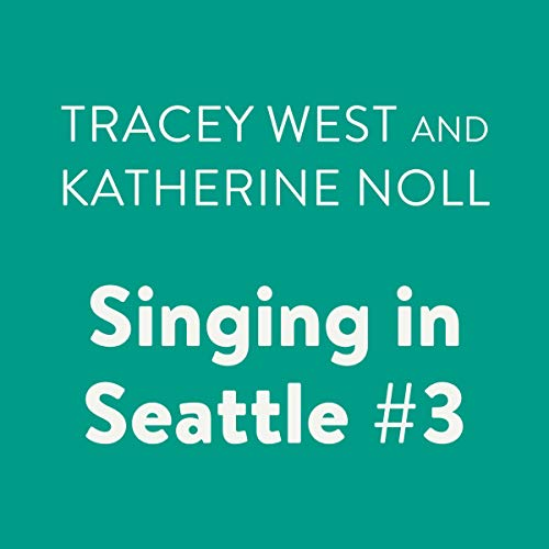 Singing in Seattle cover art