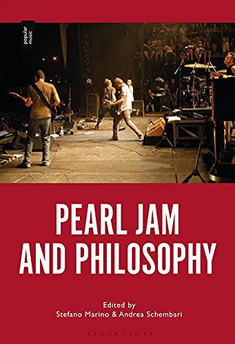 Compare Textbook Prices for Pearl Jam and Philosophy  ISBN 9781501362781 by Marino, Stefano,Schembari, Andrea