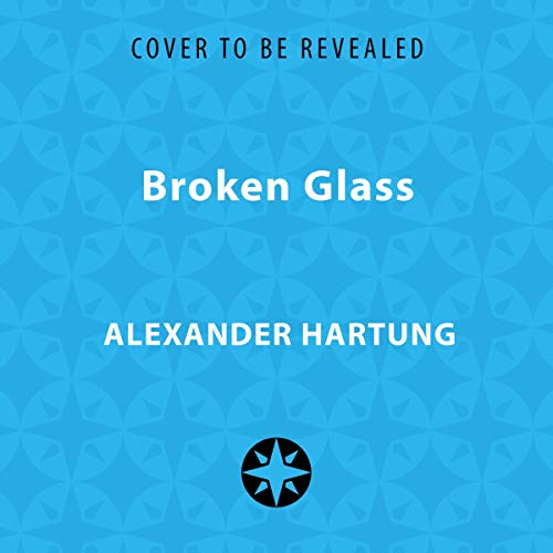 Broken Glass                   By:                                                                                                                                 Alexander Hartung,                                                                                        Fiona Beaton                           Length: 8 hrs     Not rated yet     Overall 0.0