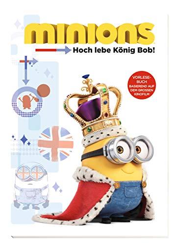 Minions: Hoch lebe König Bob!: Lesebuch! Basierend auf dem großen Kinofilm