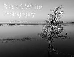 Amazon.com: Black & White Photography: Landscapes and