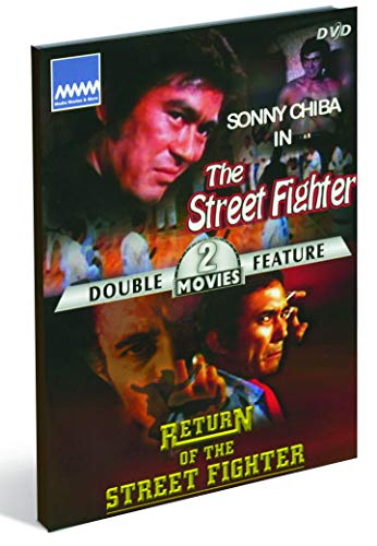 Sonny Chiba // The street fighter / Return of the street fighter