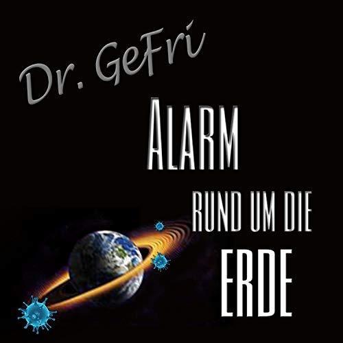 Alarm rund um die Erde