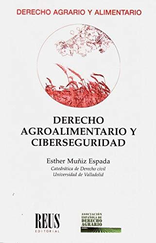 Derecho agroalimentario y ciberseguridad