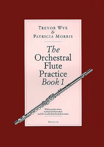 The Orchestral Flute Practice, Book 1