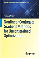 Nonlinear Conjugate Gradient Methods for Unconstrained Optimization (Springer Optimization and Its Applications, 158)