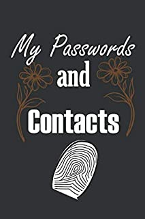 My passwords and contacts: 120 pages 6 x 9 inches, passwords book