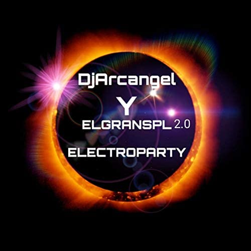 EL GRAN SPL 2.0 & DJArcangel