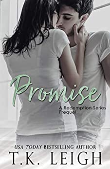 Promise (Redemption Series Book 0) by [T.K. Leigh]