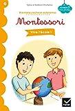 Vive l'école ! Premières lectures autonomes Montessori