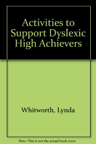 Activities to Support Dyslexic High Achievers