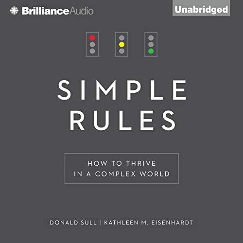 Simple Rules Audiobook By Donald Sull,                                                                                        Kathleen M. Eisenhardt cover art