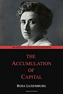 The Accumulation of Capital: Graphyco Annotated Edition