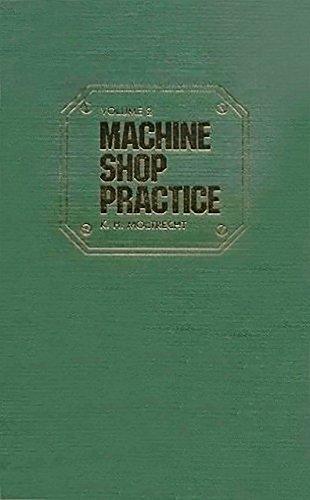 Machine Shop Practice, Vol. 1