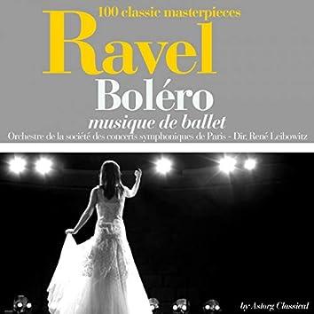 Ravel : Boléro (100 classic masterpieces)