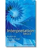 Interpretation Skills English to American Sign Language