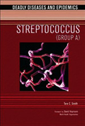 Streptococcus (Deadly Diseases and Epidemics)