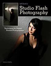 Jeff Smith من استوديو التصوير الفوتوغرافي بالفلاش: لجهاز أي تقنيات رقمية Portrait المصورين