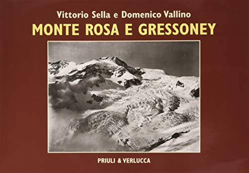 Monte Rosa e Gressoney. Ediz. illustrata