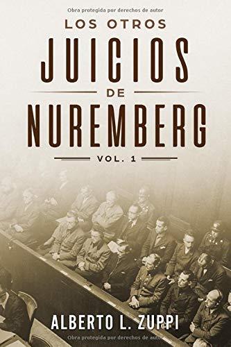 LOS OTROS JUICIOS DE NUREMBERG
