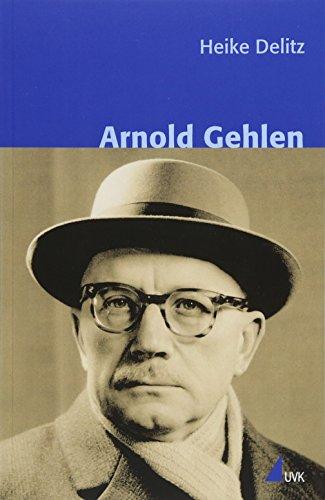 Arnold Gehlen (Klassiker der Wissenssoziologie)